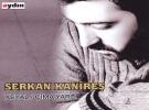 Serkan Kanîreş - Çima Yarê Şarkı Sözleri