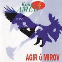 Koma Amed - Agir û Mirov [1995]
