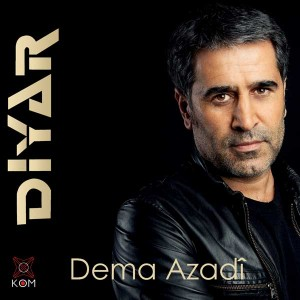 Diyar - Dema Azadî sözleri, diyar şarkı sözü