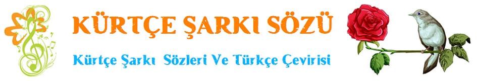 Kürtçe Şarkı Sözü